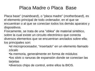 Placa Madre o Placa Base version 2.ppt