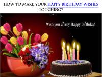 HOW TO MAKE YOUR HAPPY BIRTHDAY WISHES TOUCHING.pdf