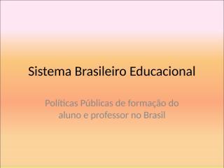 Sistema Brasileiro.ppt