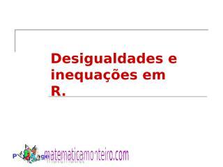 Inequações -Prof. Alessandro Monteiro.ppt