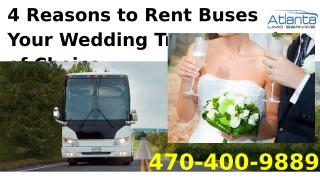 4 Reasons to Rent an Atlanta Charter Bus Company for Your Wedding.pptx