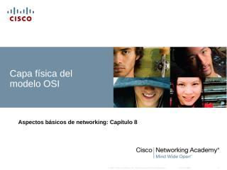 CCNA_Exploration_Network_Fundamentals_-_Chapter_8_es.ppt