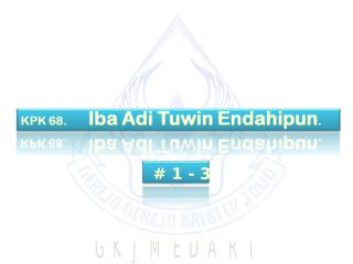 KPK 068   Iba Adi Tuwin Endahipun.ppt