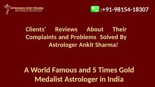 clients-reviews-about-their-complaints-and-problems-solved-by-astrologer-ankit-sharma.pptx