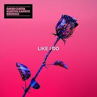 Martin Garrix - Like I Do.mp3